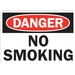 DANGER: NO SMOKING