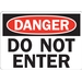 DANGER: DO NOT ENTER